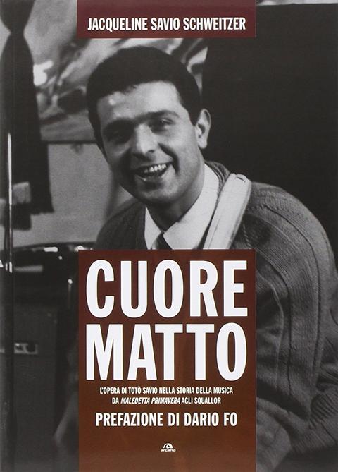 """Copertina del libro biografico di Totò Savio, """"Cuore Matto"""" scritto da Jacqueline"""